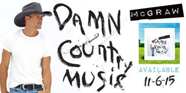 Tim McGraw Banners - Damn Country Music