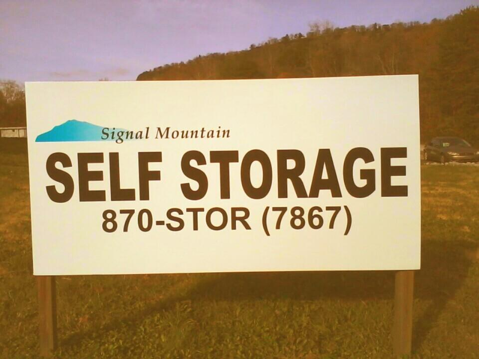 Signal Mountain Self Storage Sign and With Phone Number