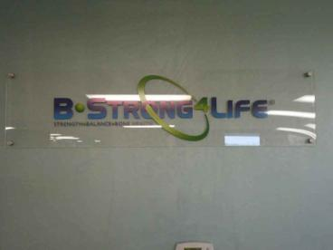 Acrylic Office Sign - B-Strong 4 Life