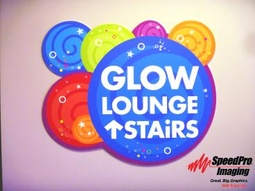 New Ultra Board Cut out for Glow Lounge