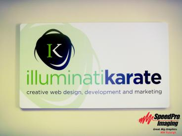 New Acrylic Sign is Displayed in IlluminatiKarate