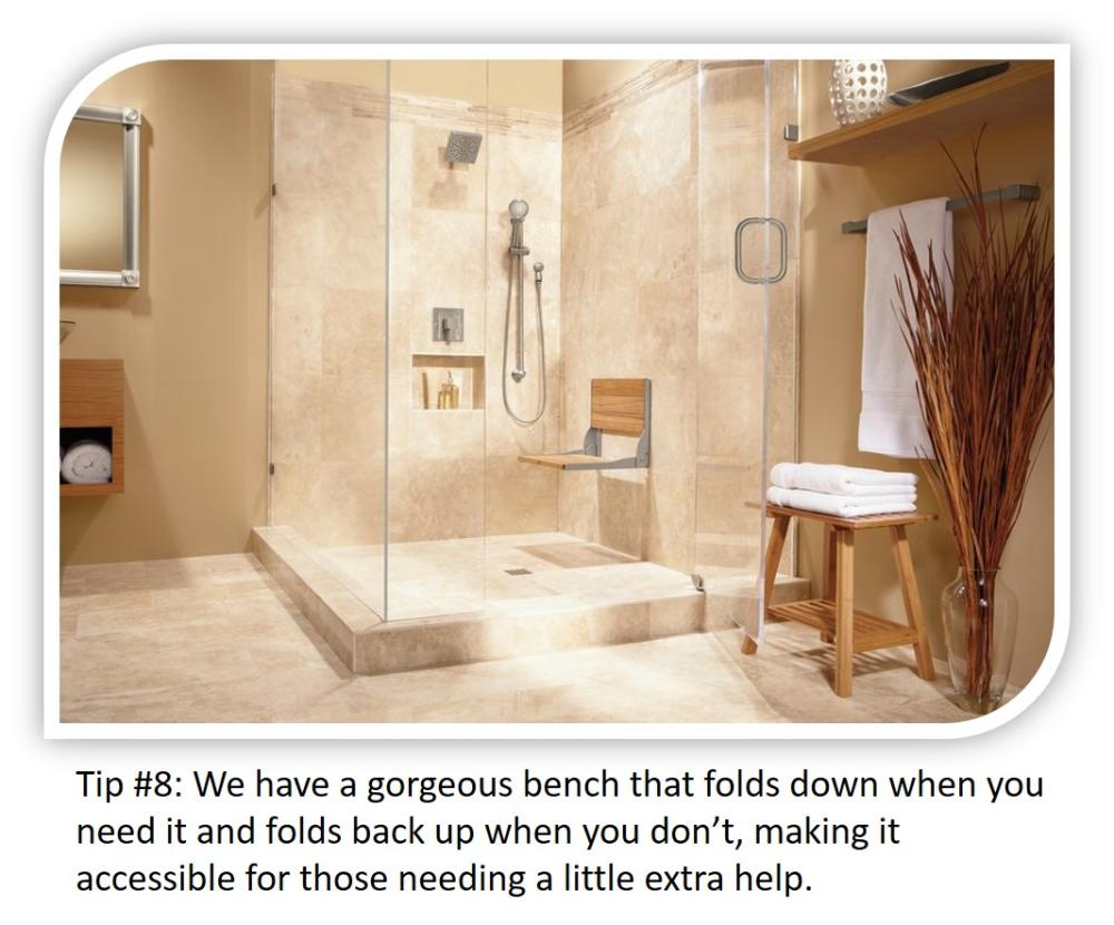 Small Bathroom Tip #8: A fold down bench is there when you need it and folds away when you don't!