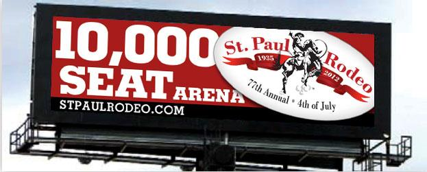 St. Paul Rodeo - 40 foot Digital Billboard