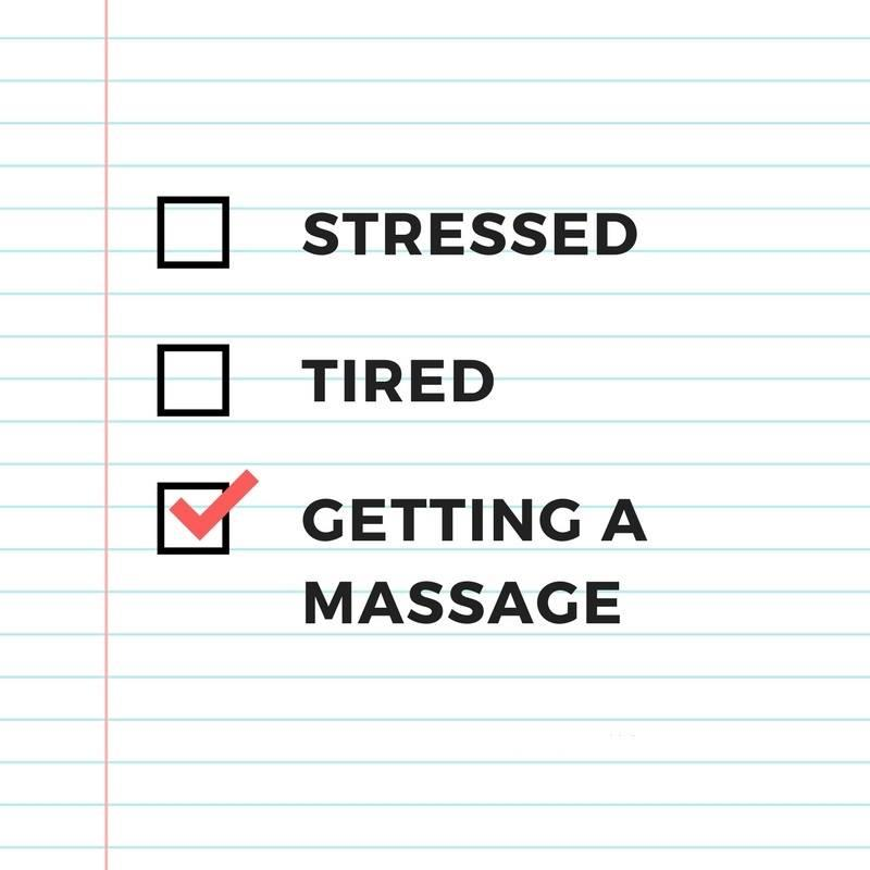 Stressed, Tired, Get a Massage