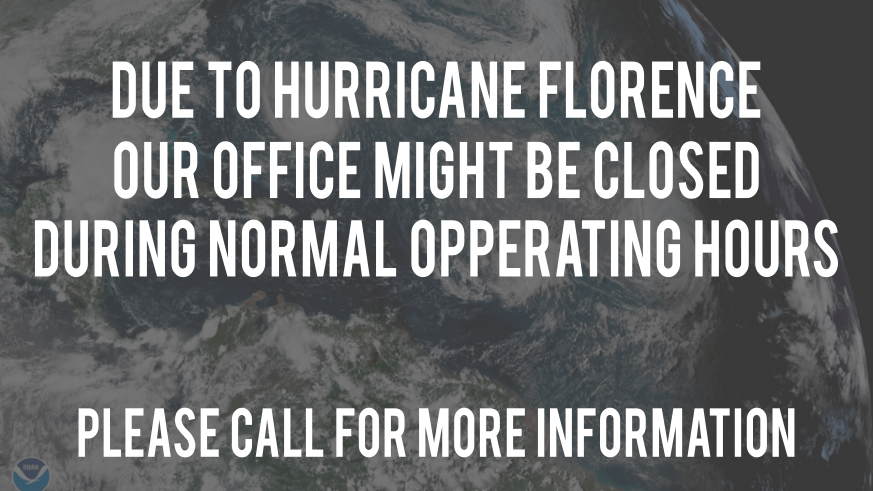The Office Will Be Closed Due To Hurricane Florence