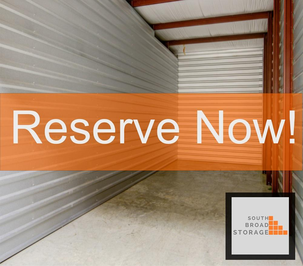 South Broad Storage Reserve Now!