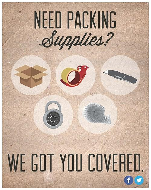 Come See Me today for all your packing/moving supplies!