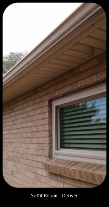 Soffit Repair in  Denver, CO