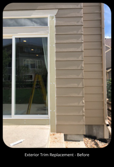 Exterior Trim Replacement - Before- Aurora, CO