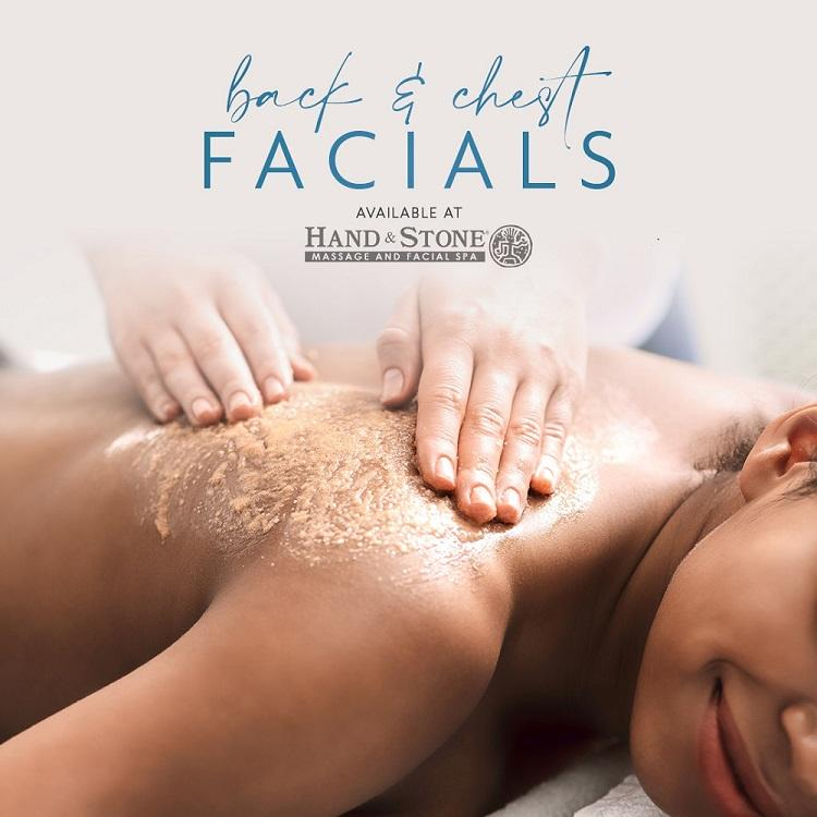 Facials for Your Back and Chest!