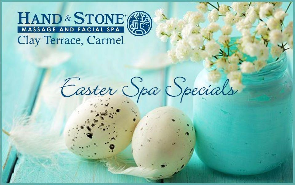 Easter Spa Specials at Hand & Stone - Clay Terrace